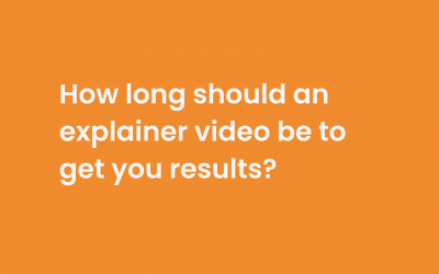 How long should an explainer video be to get you great results?
