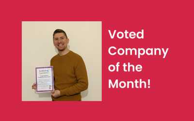 We Were Voted Company of the Month!